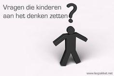 Welke vragen stel jij, en bereid je ze voor? >> Vragen die kinderen aan het denken zetten - Lespakket