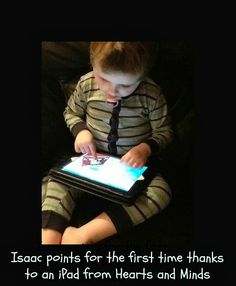 A youngster with autism points for the first time thanks to an iPad from Hearts and Minds Global Developmental Delay, Developmental Delays, Heart And Mind, 5 Year Olds, The One, Autism, First Time, Ipad, Hearts
