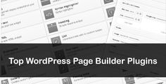 Top WordPress Page Builder Plugins - Page Builder plugins are a great way to spruce up any WordPress theme and add extended functionality to the built-in WordPress WYSIWYG edition.