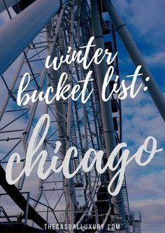 Chicago Winter Bucket List // What to do in Chicago // Chicago Winter // Navy Pier // Bulls Game // Family Vacation // How to Book a trip to Chicago // Travel // The Casual Luxury