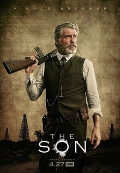 Trailers, featurette, images and poster for the second and final season of the western drama series THE SON starring Pierce Brosnan. Pierce Brosnan, Movies Showing, Movies And Tv Shows, Tv Series 2017, About Time Movie, Film Serie, Vintage Movies, Great Movies, Movies To Watch