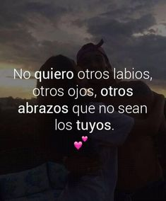 Love Poems, Love Quotes For Him, Amor Quotes, Life Quotes, Love Paragraph, My Only Love, Love Phrases, Love My Husband, Spanish Quotes