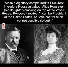 Theodore Roosevelt and his daughter.  This is awesome.