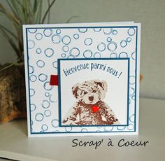 Scrap' à Coeur: Echange de cartes entre filleules SU Tedy Bear, Tampons, Stamping Up, Baby Cards, Bunny, Frame, Scrapbooking, Tags, Godchild