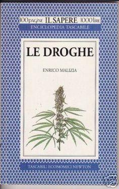 Risultati immagini per Le Droghe. Enrico Malizia