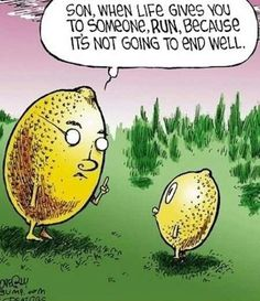 when life gives you lemons funny quotes quote lol funny quote funny quotes humor