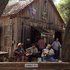 Luckenbach Texas where there's always music and beer.