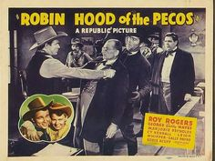 ROBIN HOOD OF THE PECOS - Roy Rogers - Marjorie Reynolds - George 'Gabby' Hayes - Cy Kendall - Leigh Whipper - Sally Payne - Eddy Acuff - Directed by Joseph Kane - Republic Pictures - Lobby Card.