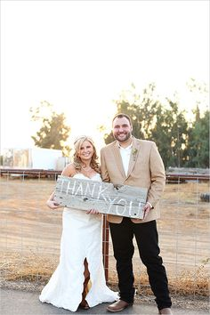 great idea for a picture to take after the wedding and incorporate on or in your thank you notes. rustic thank you sign