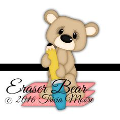 {Weekly FREE Cut File} Eraser Bear - Available for FREE until July 24