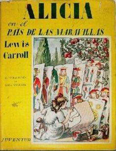 Alice in Wonderland. 1942.  Spain. Illustrations: Lola Anglada.