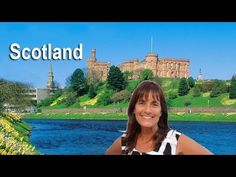 Scotland Top Ten Things To Do, by Donna Salerno Travel