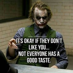 Joker bieng himself. It's okay! It's TOTALLY FINE! They don't have to like you you don't have to give a Shit! Double tap if you agree. Tag a friend. Feel free to comment tag and Repost Tag us @minion_mindset after reposting and sharing your thoughts. Feel free to DM for shoutouts We are your Daily motivational source. Turn Post notifications on Follow us @minion_mindset