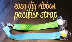 Easy DIY Ribbon Pacifier Strap describes another adventure in the life of a working mom. Read more about Easy DIY Ribbon Pacifier Strap at This is Sesame. Sewing Kids Clothes, Sewing For Kids, Baby Sewing, Ribbon Yarn, Diy Ribbon, Ribbon Crafts, Baby Room Diy, Diy Baby, Sewing Crafts