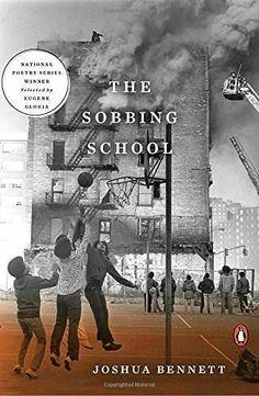 The Sobbing School (National Poetry Series)