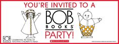 A Facebook event sized invite for your BOB Books reading celebration!   Download the full event kit on the BOB Books board. Teaching Child To Read, Teaching Reading, Bob Books, Youre Invited, Book Design, Books To Read, Celebration, Kit, Facebook