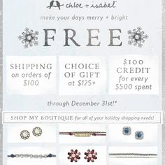 There are some incredible deals running right now!!!  Free shipping over $100!  A choice of a free gift for orders over $125!  And even $100 worth of credit for every $500 spent!  Have gifts you need for work or family?  Now is the time to shop!!!  Visit http://sarahmesa.chloeandisabel.com to shop today!