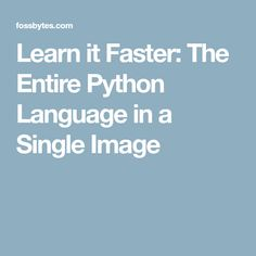 Learn it Faster: The Entire Python Language in a Single Image