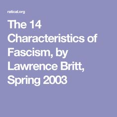 The 14 Characteristics of Fascism, by Lawrence Britt, Spring 2003