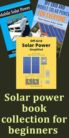 These books are a great collection for the beginner who wants to design and install their own small solar system on a schoolie, RV, van or off-grid cabin. Farm With Animals, Going Off The Grid, Off Grid Cabin, Beginner Books, Modern Homesteading, Building A Tiny House, Living Off The Land, Hobby Farms, Diy Solar
