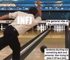All the time- moreso personal than dark unless I'm trying to joke- sometimes as dark humor just shows up uninvited. Intj And Infj, Infj Mbti, Infj Type, Enfj, Myers Briggs Personality Types, Infj Personality, Thing 1, Collateral Beauty, Thats The Way