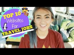 Top 10 Websites to Find Jobs FOR TRAVEL!! - YouTube