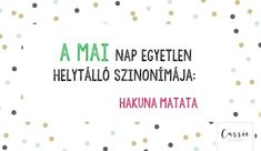 Hakuna Matata, Picture Quotes, Carry On, Haha, Jokes, Inspirational Quotes, Wallpapers, Humor, Motivation