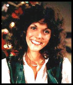 Karen Carpenter-she has the greatest voice I have ever heard.  I love the Carpenters, always have, always will.