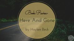 Here and Gone is a suspense novel that is sure to get your heart pounding! I thought that the premise was incredibly spooky because it's so realistic. Pick this one up on your day off; you won't be able to put it down! I gave this book five stars.