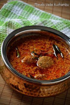 Masala Vadai Kuzhambu - How to make Vadai Kuzhambu — Spiceindiaonline Indian Veg Recipes, Paneer Recipes, Curry Recipes, South Indian Vegetarian Recipes, Vegetarian Cooking, Kulambu Recipe, Tiffin Recipe, Veg Dishes, Tasty Dishes