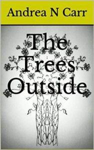 The Trees Outside