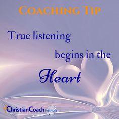 #CoachingTip : True listening begins in the heart. #CCInstitute