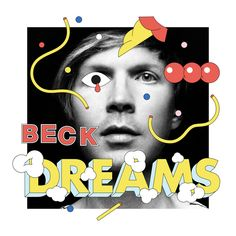 Dreams by Beck on Dreams
