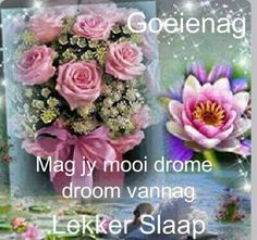 Good Morning Prayer, Good Morning Good Night, Morning Wish, Good Knight, Afrikaanse Quotes, Goeie Nag, Love You Images, Goeie More, Thank You Messages