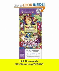 Wee Sing 25th Anniversary Celebration book and cd (0078814077297) Pamela Conn Beall, Susan Hagen Nipp, Nancy Klein , ISBN-10: 0843177292  , ISBN-13: 978-0843177299 ,  , tutorials , pdf , ebook , torrent , downloads , rapidshare , filesonic , hotfile , megaupload , fileserve
