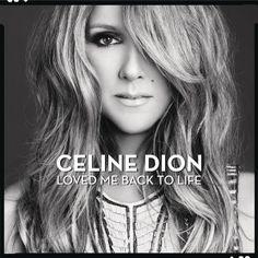 Capa do cd Loved Me Back To Life de Celine Dion