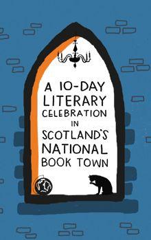 Wigtown Book Festival - Home Uk Bucket List, Book Festival, Bibliophile, Books To Read, Wanderlust, Reading, Celebrities, Travel, Celebs