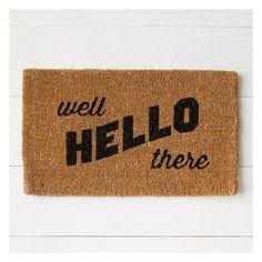 West Elm Coir Doormat, Well Hello There ($29) ❤ liked on Polyvore featuring home, outdoors, outdoor decor, brown, woven doormat, coconut fiber doormat, coir outdoor mats, coir door mats and indoor outdoor mats