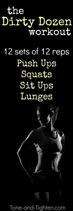 "12 sets of 12 reps of 4 of my favorite at-home exercises. Can you hang with the ""Dirty Dozen""! #workout #fitness on Tone-and-Tighten.com"