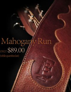 Get this limited edition, Mahogany Run Guitar Strap from Ethos Custom Brands while supplies last.