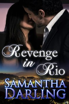 Allie A Burrow: Cover Reveal: Revenge in Rio by Samantha Darling