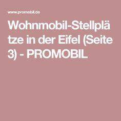 Wohnmobil-Stellplätze in der Eifel (Seite 3) - PROMOBIL