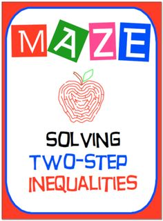 Teaching is FUN! Enter for your chance to win 1 of 4.  Maze - Solving Two-Step Inequalities (3 pages) from nevergiveuponmath on TeachersNotebook.com (Ends on on 12-22-2014)  Teaching if FUN