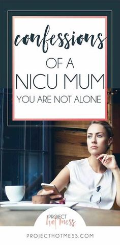 When you're a NICU Mum, and your baby is so incredibly unwell, there are so many thoughts that run through your mind and you don't know what's normal.