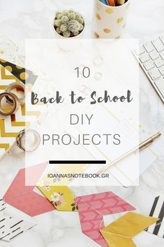 Easy Back to school DIY projects - Ioanna's Notebook for Edit Your Life Magazine