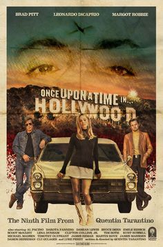 Once Upon a Time in Hollywood alternative poster Film Poster Design, Movie Poster Art, Poster S, Design Posters, Robert Englund, Tarantino Films, Quentin Tarantino, Ashley Johnson, Hollywood Poster
