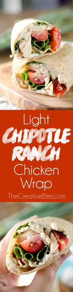 Light Chipotle Ranch Chicken Wrap is an easy wrap with rotisserie chicken, tomatoes, spinach, green onions and a spicy Chipotle Greek yogurt sauce for a healthy lunch! #Chicken #Wrap #Lunch