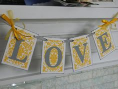 Damask Gray and Yellow LOVE Wedding Garland by anyoccasionbanners, $14.00 Gray and Yellow wedding!