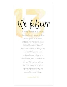 A white background with a large number 13 printed in yellow, paired with the words of Articles of Faith 1:13.