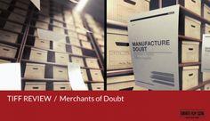 TIFF 2014 Review: Merchants of Doubt